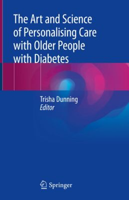 The Art and Science of Personalising Care with Older People with Diabetes