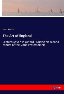 The Art of England, John Ruskin