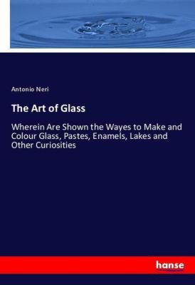 The Art of Glass, Antonio Neri