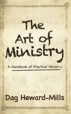 The Art of Ministry, Dag Heward-Mills