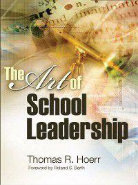 The Art of School Leadership, Tom Hoerr