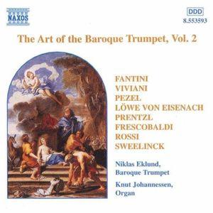 The Art Of The Baroque Trumpet Vol. 2, Niklas Eklund, Knut Johannessen