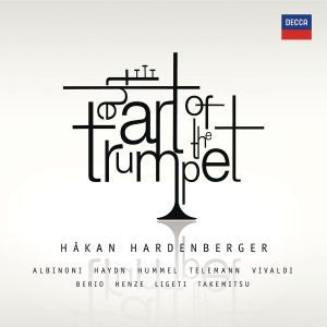The Art of the Trumpet, Hakan Hardenberger