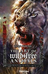 The Art of wild + free Animals - Timo Wuerz |