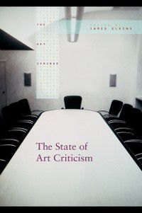 The Art Seminar: State of Art Criticism