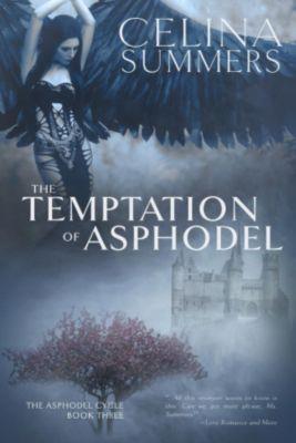 The Asphodel Cycle: The Temptation of Asphodel (The Asphodel Cycle, #3), Celina Summers