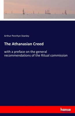 The Athanasian Creed, Arthur Penrhyn Stanley