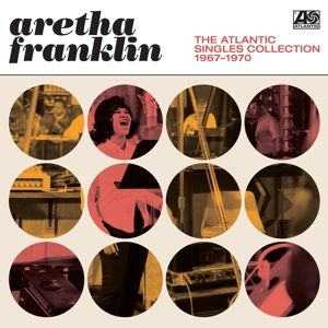 The Atlantic Singles Collection 1967-1970 (Vinyl), Aretha Franklin