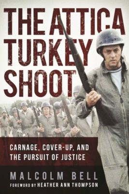 The Attica Turkey Shoot, Malcolm Bell