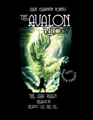 The Avalon Trilogy (Omnibus Edition), Julie Elizabeth Powell