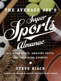 The Average Joe's Super Sports Almanac, Steve Riach