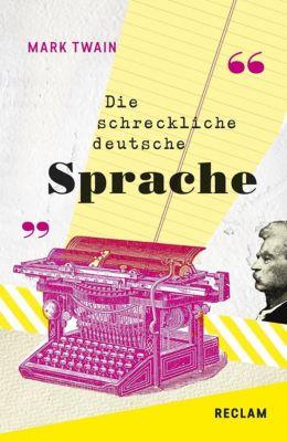 The Awful German Language / Die schreckliche deutsche Sprache, Mark Twain