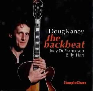 The Backbeat, Doug Raney