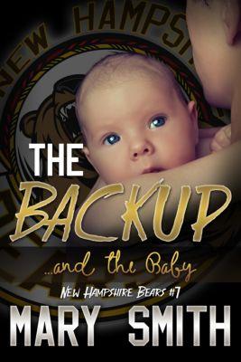 The Backup and the Baby (New Hampshire Bears 7), Mary Smith