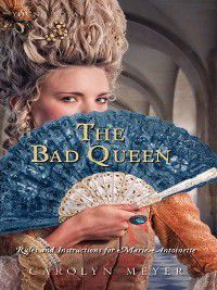 The Bad Queen, Carolyn Meyer, Jodi Reamer