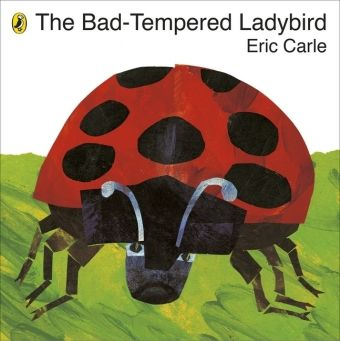 The Bad-Tempered Ladybird, Eric Carle