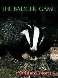 The Badger Game, William Norris