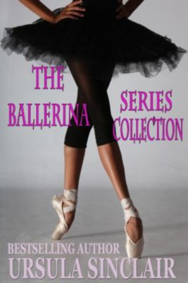 The Ballerina Series Collection, Ursula Sinclair
