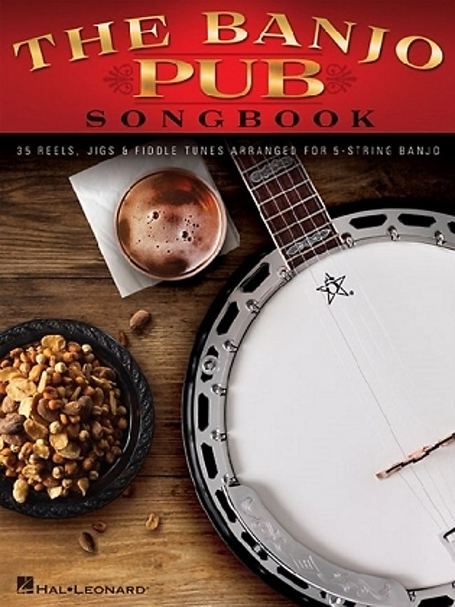 The Banjo Pub Songbook: 35 Reels, Jigs & Fiddle Tunes Arranged For 5 ...