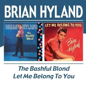 The Bashful Blon/Let Me Belong To You, Brian Hyland
