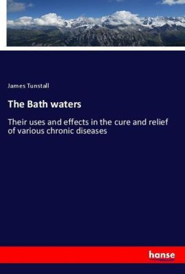 The Bath waters, James Tunstall