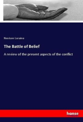 The Battle of Belief, Nevison Loraine