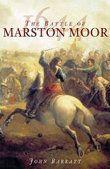 The Battle of Marston Moor 1644, John Barratt