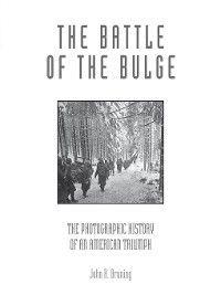 The Battle of the Bulge, John R. Bruning