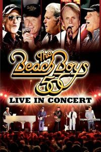 The Beach Boys 50: Live In Concert, The Beach Boys