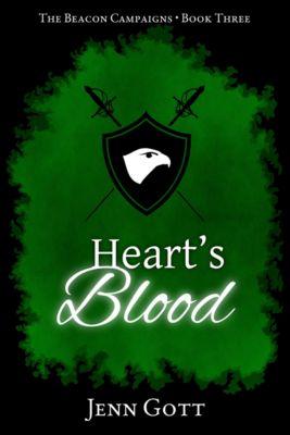 The Beacon Campaigns: Heart's Blood, Jenn Gott
