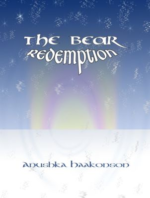 The Bear: Redemption, Anushka Haakonson