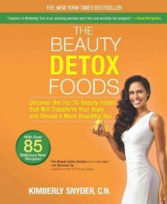The Beauty Detox Foods, Kimberly Snyder
