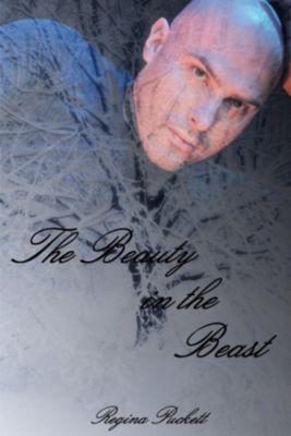 The Beauty in the Beast, Regina Puckett