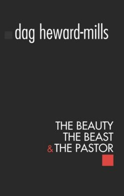 The Beauty, The Beast and The Pastor, Dag Heward-Mills