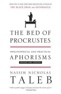 The Bed of Procrustes, Nassim Nicholas Taleb