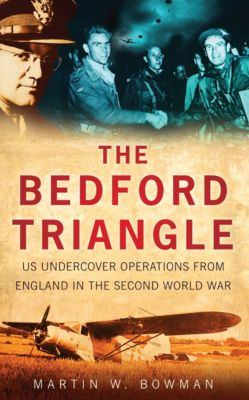The Bedford Triangle, Martin W. Bowman