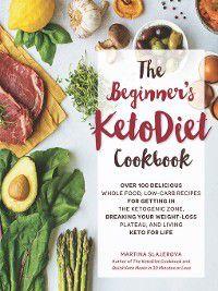 The Beginner's KetoDiet Cookbook, Martina Slajerova