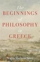 The Beginnings of Philosophy in Greece, Maria Michela Sassi