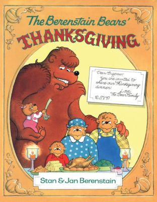 The Berenstain Bears: The Berenstain Bears' Thanksgiving, Stan Berenstain, Jan Berenstain