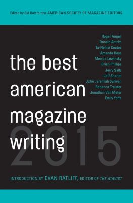 The Best American Magazine Writing 2015, The American Society of Magazine Editors