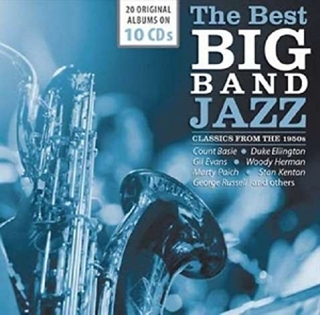 The Best Big Bands-Jazz Classics From The 1950s von Various