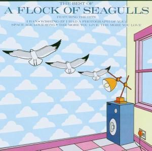 The Best Of, A Flock Of Seagulls