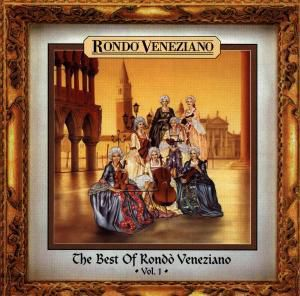 The Best Of, Rondo Veneziano