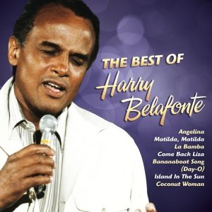 The Best Of, Harry Belafonte