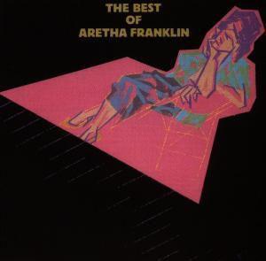 The Best Of Aretha Franklin, Aretha Franklin