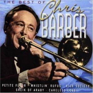 The Best Of Chris Barber, Chris Barber
