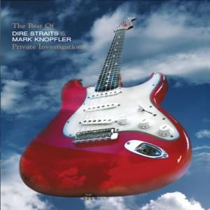 The Best of Dire Straits & Mark Knopfler - Private Investigations, Mark Dire Straits & Knopfler