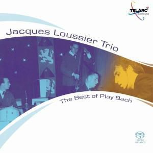 The Best Of Play Bach, Jacques Trio Loussier