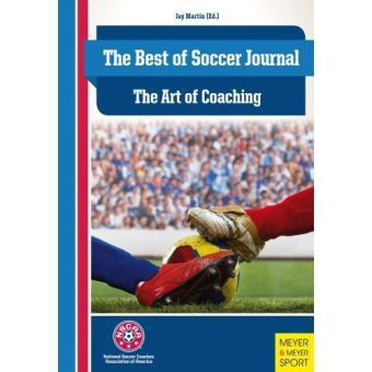 The Best of Soccer Journal: The Art of Coaching