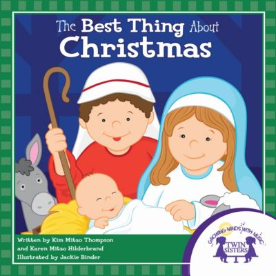 The Best Thing About Christmas, Karen Mitzo Hilderbrand, Kim Mitzo Thompson